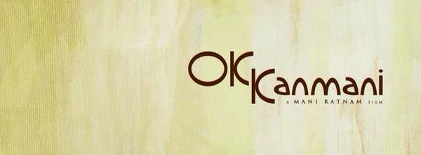Mani Ratnam's OK Kanmani Tamil Movie Official First Poster