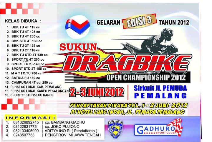 SUKUN DRAGBIKE OPEN CHAMPIONSHIP 2012 PEMALANG title=