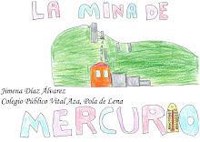 Minería del Mercurio - La Soterraña