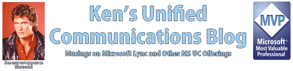 Ken&#39;s Unified Communications Blog