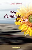 """Na demanda do Sol"" de Adosinda Pato"