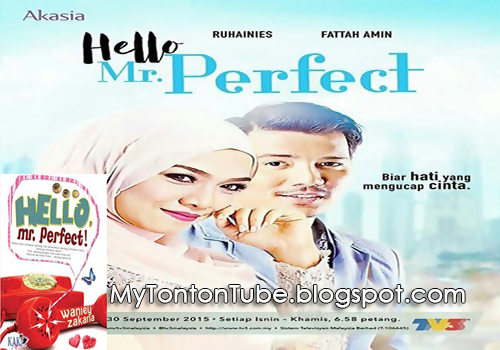 Hello Mr. Perfect (2015) Akasia TV3 - Full Episode