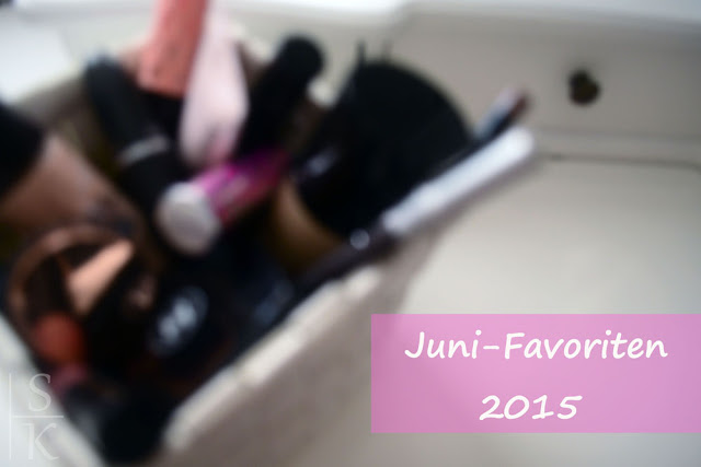 Beauty-Favoriten Juni