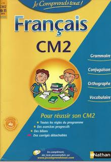 Francais CM2-Grammaire -Conjugaison-Orthographe- Vocabulaire