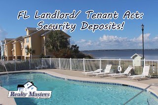 FL Landlord Tenant act regulates security deposits