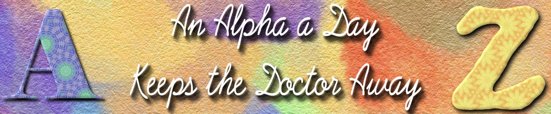 An Alpha a Day!