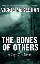 The Bones of Others (Vickie McKeehan)