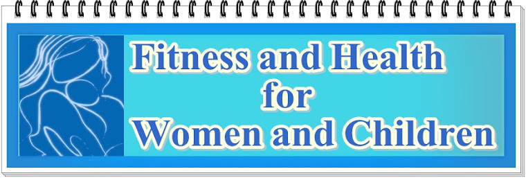 Fitness and Health For Women and Children