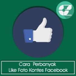 Cara Rahasia Perbanyak Like Foto Kontes Facebook
