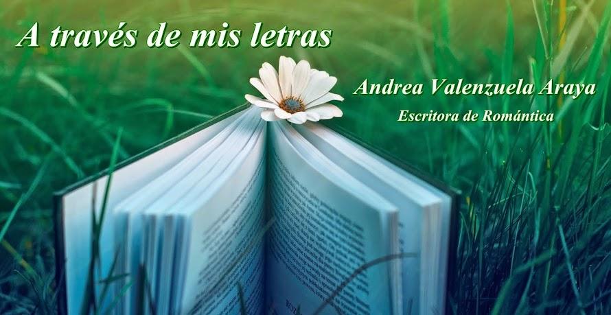 A través de mis letras - Andrea Valenzuela Araya