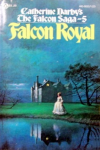 http://thepaperbackstash.blogspot.com/2008/02/falcon-royal-by-catherine-darby-falcon.html