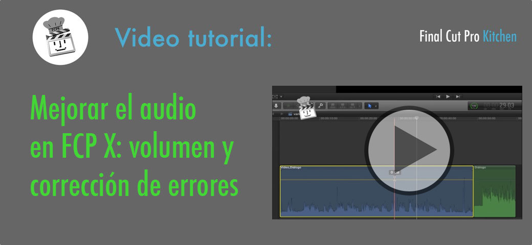 Tutorial de audio Final Cut Pro X