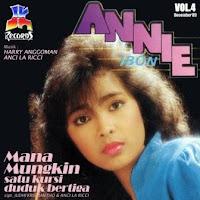 Annie Ibon - Mana Mungkin Satu Kursi Duduk Bertiga Vol 4 (Album 1989)