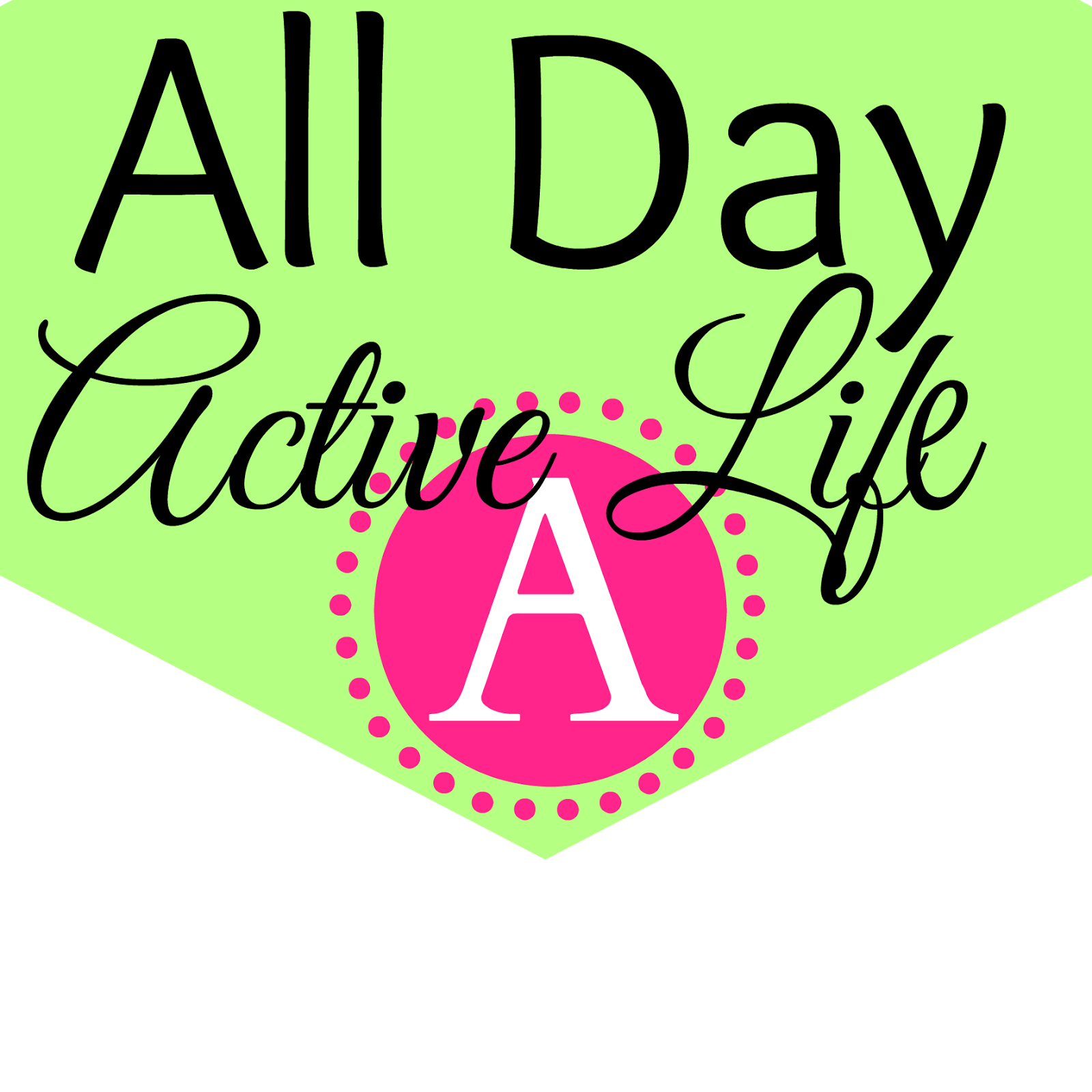 All Day Active Life