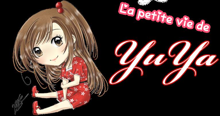La petite vie de YuYa