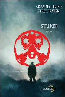 Stalker - Arkadi & Boris Strougatski