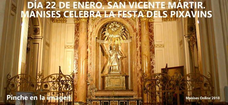 "22.01.18 SAN VICENTE MÁRTIR, EN MANISES SE CELEBRABA LA ""FESTA DELS PIXAVINS"""