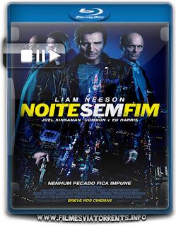 Noite Sem Fim Torrent - BluRay Rip 720p | 1080p Dublado 5.1