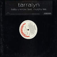 Tarralyn Ramsey feat. Murphy Lee - Baby U Know (Promo VLS) (2004)