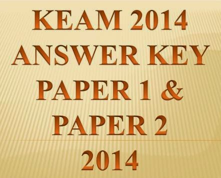 KEAM 2014 Answer key Paper1, Paper2  Solutions @ www.cee.kerala.gov.in