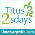 http://timewarpwife.com/titus-2sday-link-up-party-42/