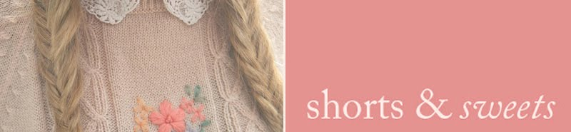 Shorts & Sweets