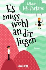 http://www.droemer-knaur.de/buch/8747422/es-muss-wohl-an-dir-liegen