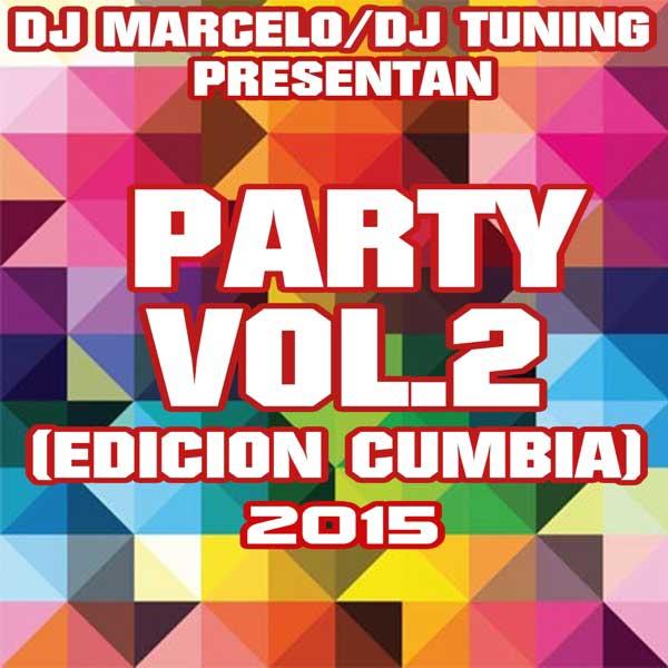 Dj Marcelo & Dj Tuning - Party Vol 2 (2015)