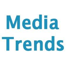 Media Trends