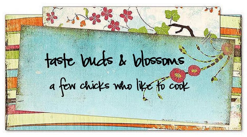 Taste Buds & Blossoms
