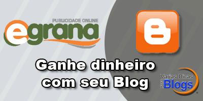 Prigrama de Afiliados Egrana - Ganhe dinheiro com seu Blog