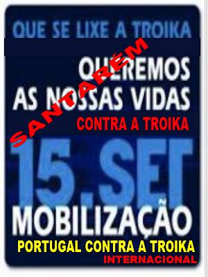 Acorda, Contra, Indignados, Internacional, Ladrões, Levantar, Mobilização, Nacional, Nação, Portugal, Povo, Rua, Troika, Vidas, Covilhã,    Protesto, Manifestação, Santarém,