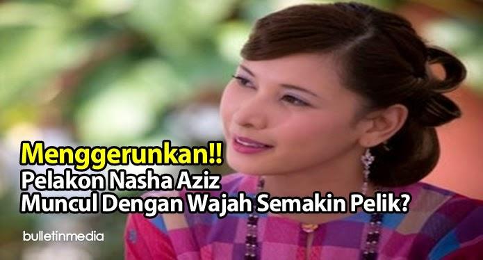Menggerunkan!! Pelakon Nasha Aziz Muncul Dengan Wajah Semakin Pelik?