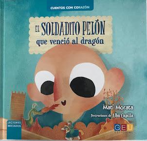 EL SOLDADITO PELÓN QUE VENCIÓ AL DRAGÓN