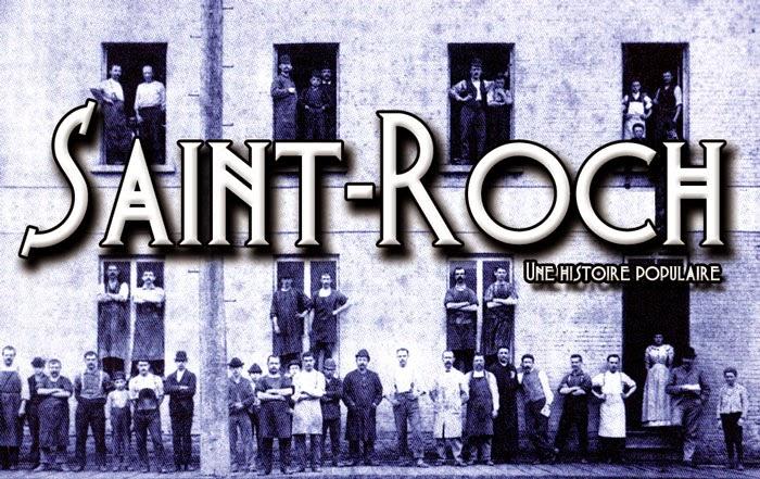 Saint-Roch, une histoire populaire