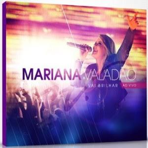 Mariana Valadão – Vai Brilhar (Ao vivo) 2011