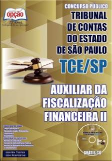 Apostila Tribunal de Contas do Estado SP - Download TCE/SP - Auxiliar da Fiscalização
