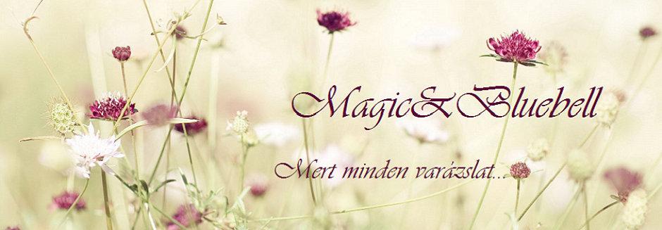 Mert minden varázslat!