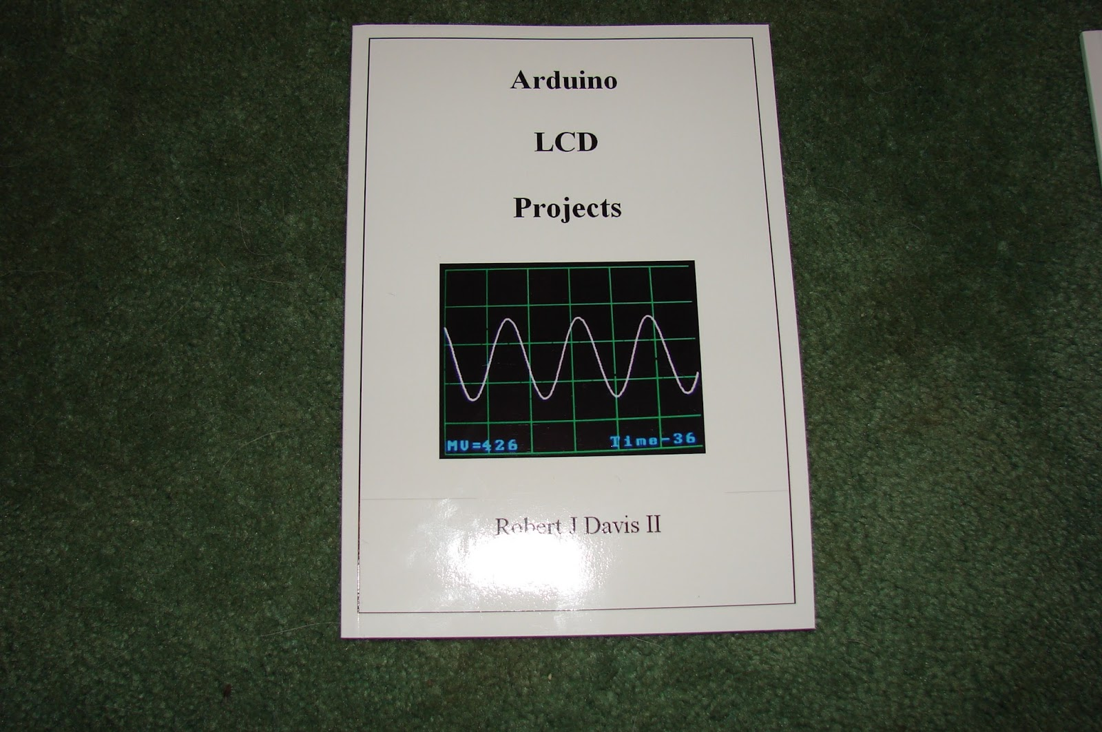 My commentary and technical help arduino lcd projects book