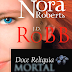 Doce Relíquia Mortal - Nora Roberts & J. D. Robb