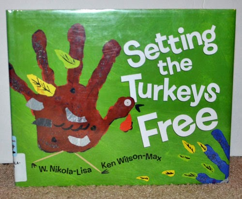 Setting the Turkeys Free - Kids Thanksgiving Book