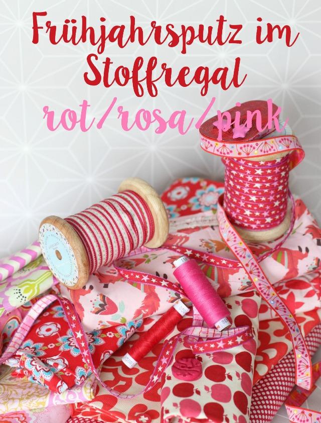Stoffe in rot pink rosa für den Frühlingsputz im Stoffregal - Frühstück bei Emma