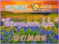 http://beescrapshop.blogspot.ie/2015/08/wyzwanie-sierpniowa-aka.html