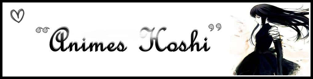 Animes Hoshi