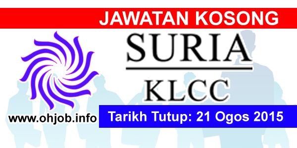 Jawatan Kerja Kosong Suria KLCC Sdn Bhd logo www.ohjob.info ogos 2015