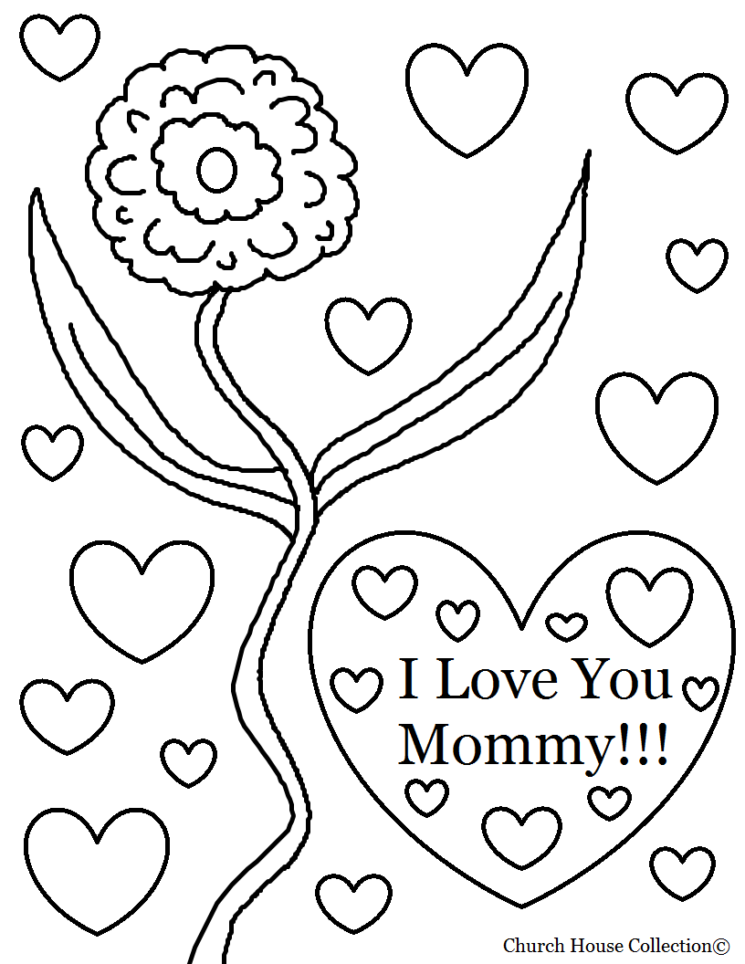 Church house collection blog i love you mommy coloring for I love you coloring pages