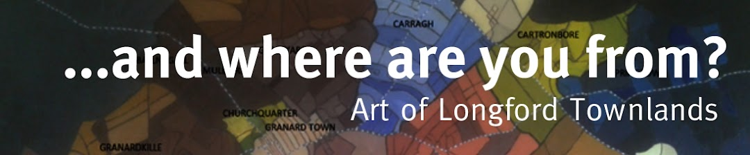 ...and where are you from? Art of Longford Towlands