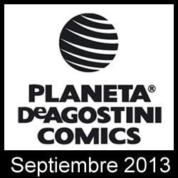 Planeta DeAgostini Cómics: Novedades Septiembre 2013
