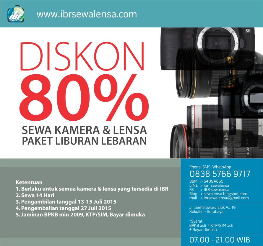 Sewa kamera, sewa lensa, rental kamera, rental lensa paket liburan lebaran diskon 80%