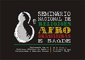 PROGRAMAÇÃO DO VIII SEMINARIO NACIONAL DE RELIGIÕES AFRO BRASILEIRA E SAÚDE  DE 29/04 Á 01 DE MAIO